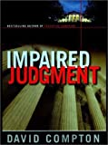 Impaired Judgment, David Compton, 0525944575