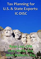 Tax Planning for U.S. and State Exports: IC-DISC