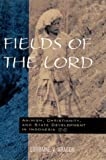 Fields of the Lord, Lorraine V. Aragon, 0824823036