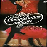 101 String Orchesta: Come Dance with Me - Ballroom Favorourites