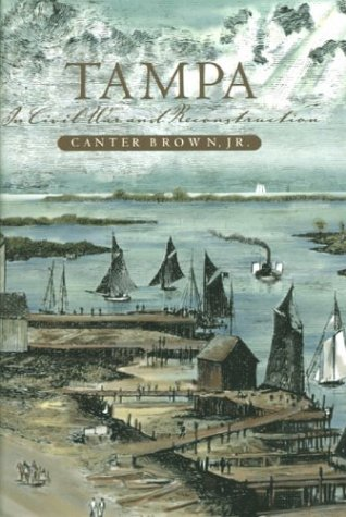 Tampa in Civil War & Reconstruction