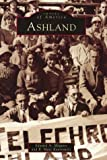 img - for Ashland (MA) (Images of America) book / textbook / text book