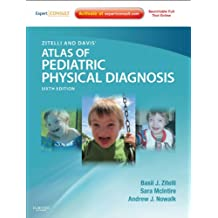 Zitelli and Davis' Atlas of Pediatric Physical Diagnosis: Expert Consult - Online (Zitelli, Atlas of Pediatric Physical Diagnosis)