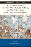 Image of Heart of Darkness, The Man Who Would Be King, and Other Works on Empire (A Longman Cultural Edition)
