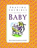 Praying the Bible for Your Baby