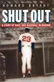 Shut Out, Howard Bryant, 041592779X