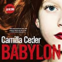 Babylon Audiobook by Camilla Ceder Narrated by Jonathan Keeble