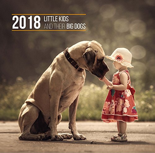 Little Kids and Their Big Dogs 2018 Monthly Wall Calendar - Childrens Calendar Months