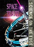 Space Travel, Toney Allman, 1410305325