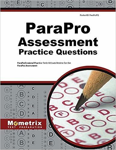 parapro assessment practice questions: paraprofessional practice ...