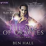The Lost Mage: Age of Oracles, Book 2 | Ben Hale