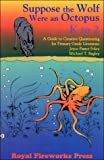Suppose the Wolf Were an Octopus, Michael T. Bagley and Joyce Paster Foley, 0880922478
