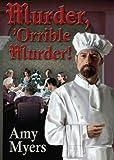 Murder, 'Orrible Murder, Amy Myers, 1932009515