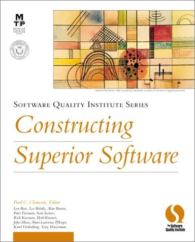 Constructing Superior Software (Software Quality Institute Series) by New Riders Pub