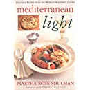 Mediterranean Light: Delicious Recipes from the World's Healthiest Cuisine