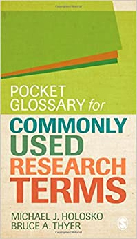 Book Pocket Glossary for Commonly Used Research Terms by Michael Holosko (2011-08-02)