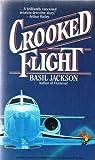 Crooked Flight, Basil Jackson, 0931773873