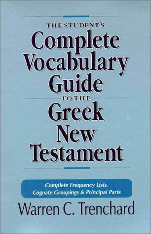 Student's Complete Vocabulary Guide to the Greek New Testame