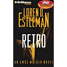 Retro: An Amos Walker Novel