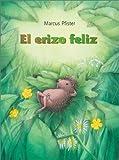 El Erizo Feliz, Pfister Marcus, 0735818177