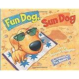 Fun Dog, Sun Dog