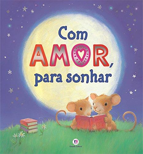 Com Amor, Para Sonhar