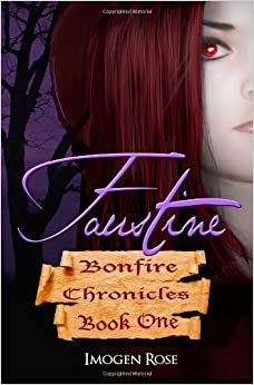 Book Faustine (Bonfire Chronicles Book One)