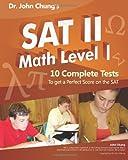 Dr. John Chung's SAT II Math Level 1, John Chung, 1463510926