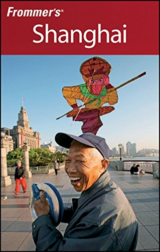 Frommer's Shanghai (Frommer's Complete Guides)