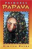 img - for Princess Papaya book / textbook / text book