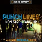 Ep. 12: Magicians, Antiques and Foodies (Punchlines) |  Audible Comedy