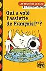 Qui a volé l'assiette de François Ier ? par Aubrun