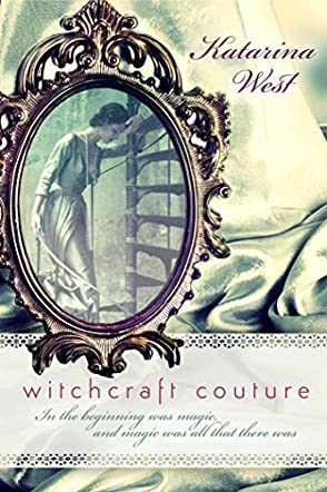 Witchcraft Couture
