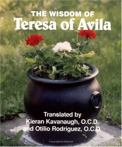The Wisdom of Teresa of Avila: Selections from the Interior Castle (Spiritual Sampler)