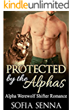 SHIFTER: Paranormal Romance: Protected By The Alphas (Alpha Werewolf Shifter Menage Romance) (Paranormal Werewolves & Shifters Romance Short Stories Book 1)