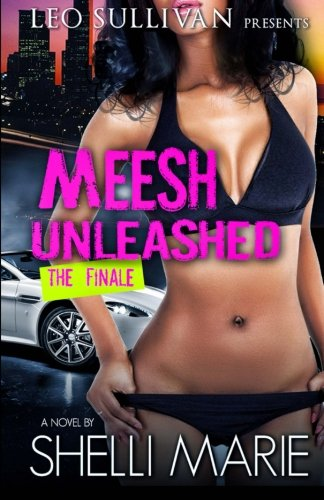 Books : Meesh Unleashed: The Finale