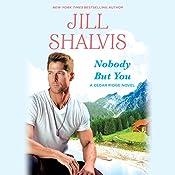Nobody But You   Jill Shalvis