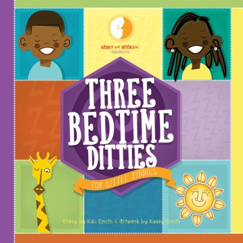 3 bedtime ditties for little kiddies