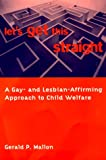 img - for Let's Get This Straight book / textbook / text book
