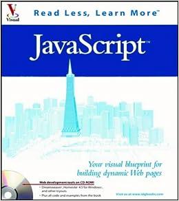 Javascript your visual blueprint for building dynamic web pages javascript your visual blueprint for building dynamic web pages visual software amazon kelly l murdock 9780764547300 books malvernweather Gallery