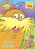 img - for LORAX DELUXE DOODLE book / textbook / text book