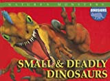 Small and Deadly Dinosaurs, Brenda Ralph Lewis, 0836868463