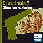 Stiefel muss sterben | Bernd Grashoff
