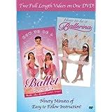 How to Be a Ballerina / Ballet Dancer