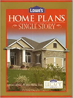 lowe s home plans single story legacy series lowe s