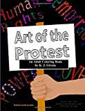 img - for Art of the Protest: Relax and Resist (Color and Use) (Volume 1) book / textbook / text book