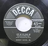 SAMMY DAVIS, JR 45 RPM LOVE ME OR LEAVE ME / SOMETHING'S GOTTA GIVE