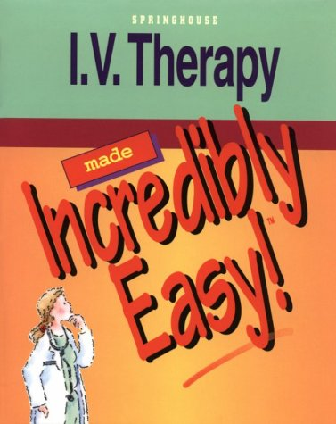 - I. V. Therapy Made Incredibly Easy
