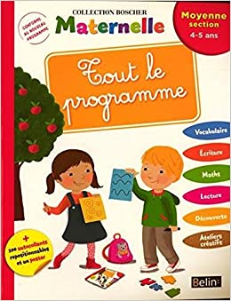 Tout le programme - Moyenne section 4-5 ans (French Edition ...