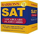 Barron's SAT Vocabulary Flash Cards, 2nd Edition: 500 Flash Cards to Help You Achieve a Higher Score
